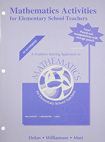 Mathematics Activities For Elementary School Teachers Problem Solving Approach To Mathematics