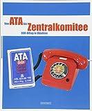 Von Ata bis Zentralkomitee: DDR-Alltag in Objekten