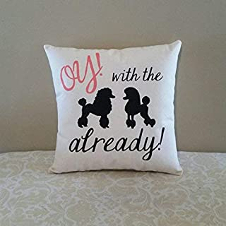 Penelope Gilmore Girls Gifts | Oy with The Poodles Already | Gilmore Girls Quotes | Lorelai and Rory Gilmore | Stars Hollow Gifts | Gifts for Friends B 629394