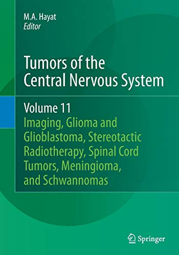 Tumors of the Central Nervous System, Volume 11: Pineal, Pituitary, and Spinal Tumors