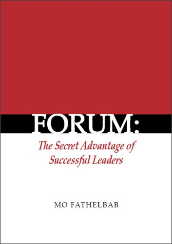 Forum: The Secret Advantage of Successful Leaders (English Edition)