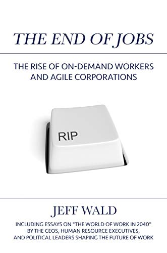 The End of Jobs: The Rise of On-...