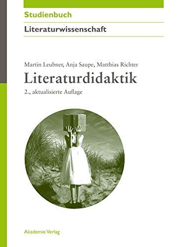 Literaturdidaktik (Akademie Studienbücher - Literaturwissenschaft)