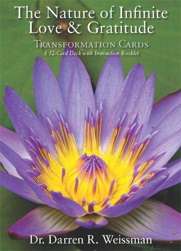 The Nature of Infinite Love & Gratitude Transformation Cards: A 52-Card Deck and Guidebook