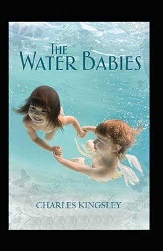 The Water-Babies:Classic Edition(Annotated)