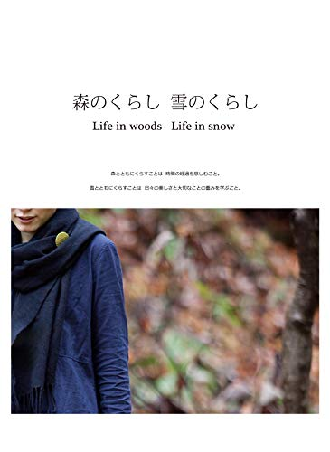 Life in woods Life in snow (Japanese Edition)