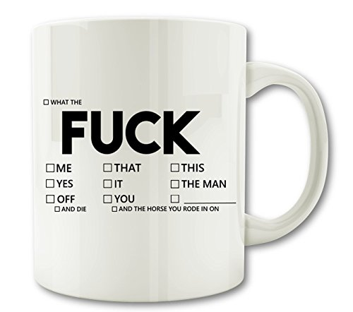 WTF Mugs - Explicit'FUCK' Coffee Mug. Perfect Offensive Gift for Your Wife, Husband, Co-worker or Friend with a Sense of Humor. The Perfect Gift Item in 2016.