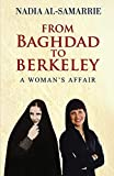 From Baghdad to Berkeley: A Woman's Affair
