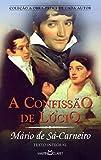A confissão de Lúcio: 293