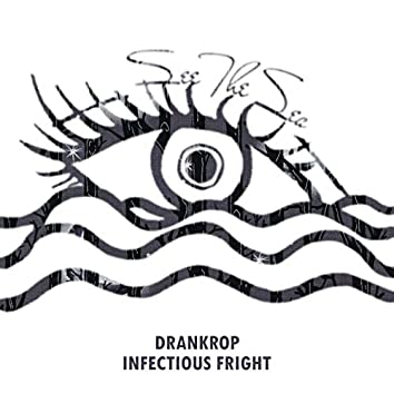 Infectious Fright