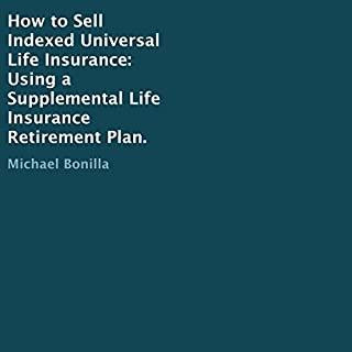 How to Sell Indexed Universal Life Insurance audiobook cover art