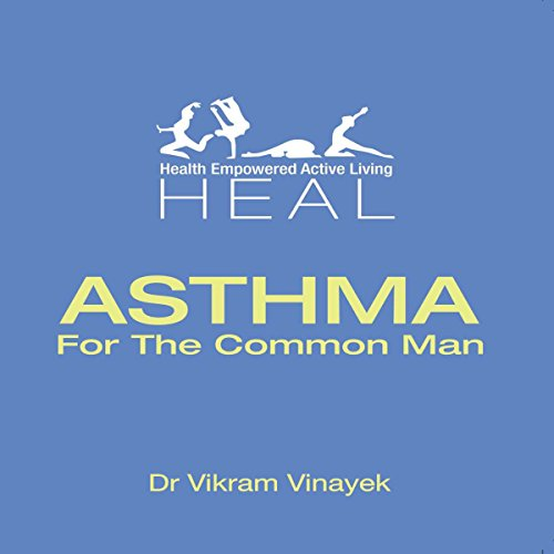 Asthma for the Common Man audiobook cover art
