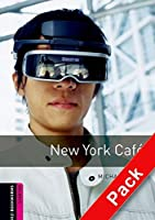 New York Cafe CD Pack (Oxford Bookworms Library)