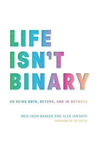Life Isn't Binary
