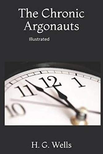The Chronic Argonauts Illustrated (English Edition)