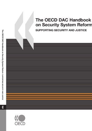The OECD DAC handbook on security system reform (SSR): supporting security and justice: 0