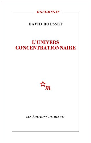 L'Univers concentrationnaire (Documents)
