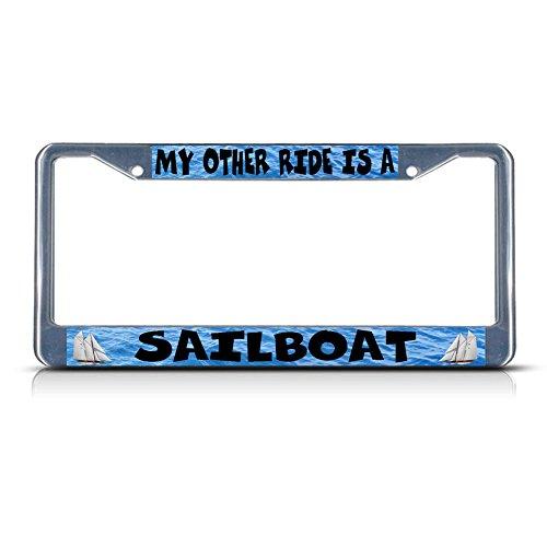 My Other Ride is A Sailboat Chrom-Metall-Kennzeichenrahmen, ideal für Männer und Frauen, Auto-Garadge Dekor