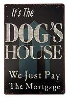ERLOOD It's The Dog's Hou メタルポスター壁画ショップ看板ショップ看板表示板金属板ブリキ看板情報防水装飾レストラン日本食料品店カフェ旅行用品誕生日新年クリスマスパーティーギフト