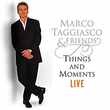 Things and Moments Live