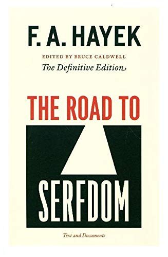 The Road To Serfdom: The Definitive Edition: Volume 2