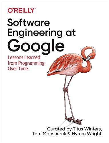 Software Engineering at Google: ...