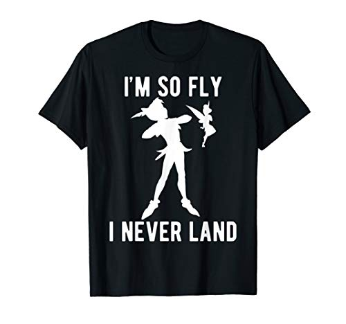 Disney Peter Pan Tinker Bell I'm So Fly I Never Land T-Shirt