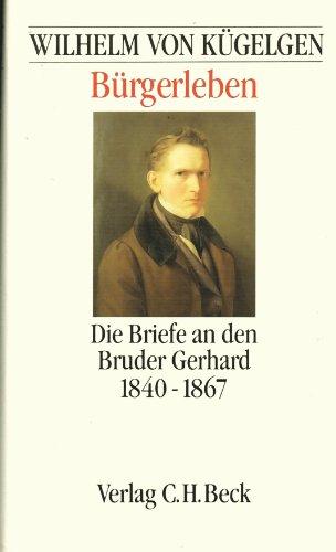 burgerleben-die_briefe_an_den_bruder_gerhard_1840-1867