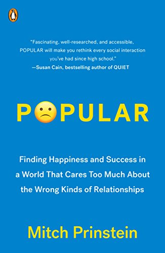 Popular Finding Happiness and Success in a World That Cares Too Much About the Wrong Kinds of Relationships