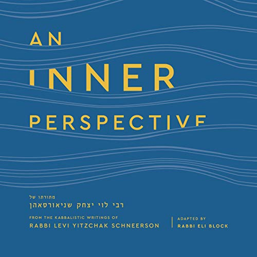 An Inner Perspective Audiobook By Levi Y. Schneerson, Eli Block cover art