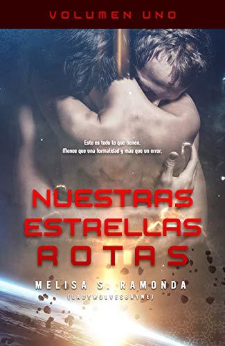 Nuestras Estrellas Rotas de Melisa S. Ramonda