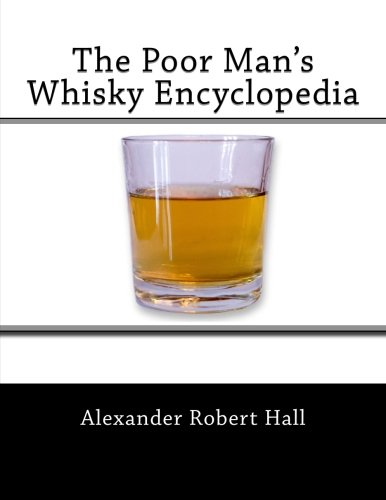 The Poor Man's Whisky Encyclopedia