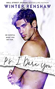 P.S. I Dare You (PS Series Book 3) by [Winter Renshaw]