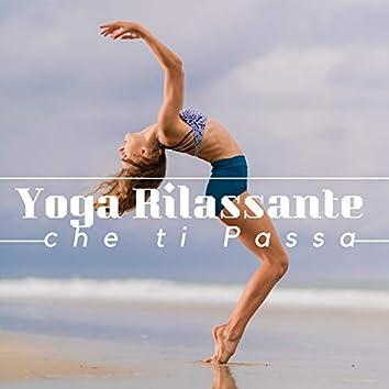 3 Ore di Musica di Yoga Rilassante che ti Passa