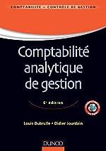 Comptabilité analytique de gestion - 6ème édition de Louis Dubrulle