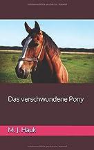 Das verschwundene Pony (German Edition)