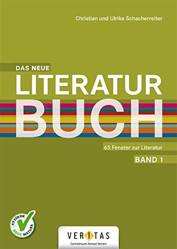 Das Literaturbuch: Das neue Literaturbuch - 65 Fenster zur Literatur - Schülerbuch (2bändig)
