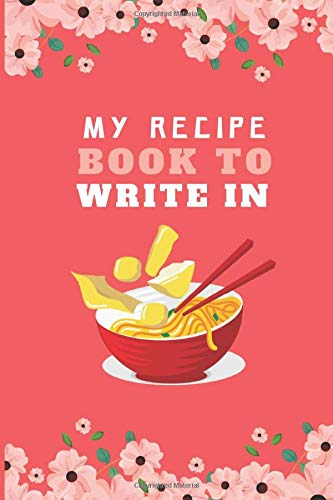 my recipe book to write in: recipe books to write in, Empty diy cookbook with template, organizer notebook for Yummy family recipes.  cookbooks to write in. Funny Cute kitchen and recipe box gifts