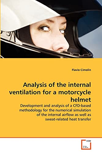 Analysis of the internal ventilation for a motorcycle helmet