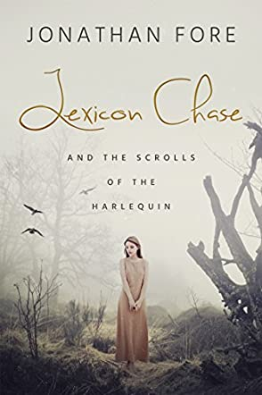 Lexicon Chase and the Scrolls of the Harlequin
