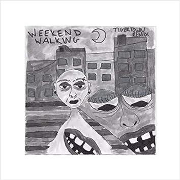 Weekend Walking (Tigertown Remix)