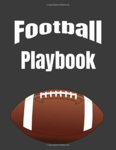 Football Playbook: 2019-2020 Youth Coaching Notebook, Blank Field Pages, Calendar, Game Statistics, Roster