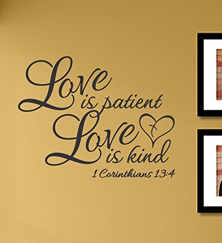Love is Patient Love is Kind 1 Corinthians 13:4 Vinyl Wall Decals Quotes Sayings Words Art Decor Lettering Vinyl Wall Art Inspirational Uplifting