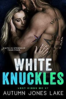 White Knuckles (Lost Kings MC #7) by [Autumn Jones Lake]
