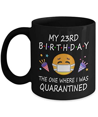 N\A Cuarentena de cumpleaños número 23 2020 para Hombres Mujeres él Ella | Regalos para 23 años Fiesta de cumpleaños para niños niñas niños | 1997 | Taza de café Negro d216-23