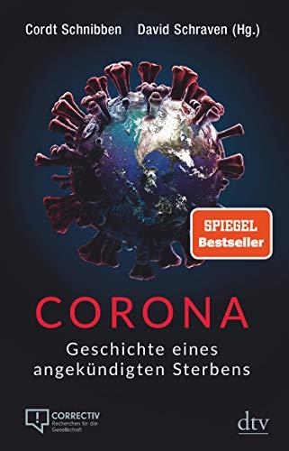 Corona: Geschichte eines angekündigten Sterbens