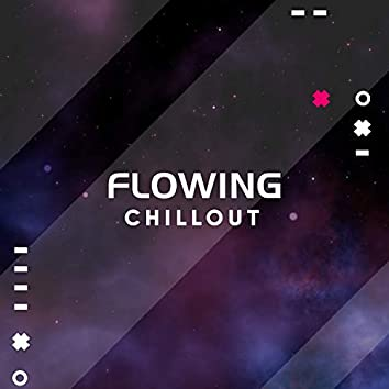 Flowing Chillout, Vol. 2