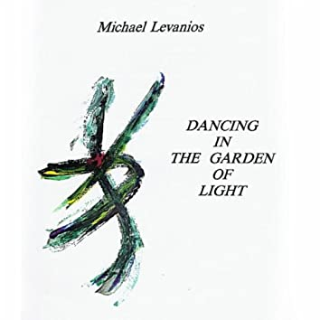 Dancing in the Garden of Light