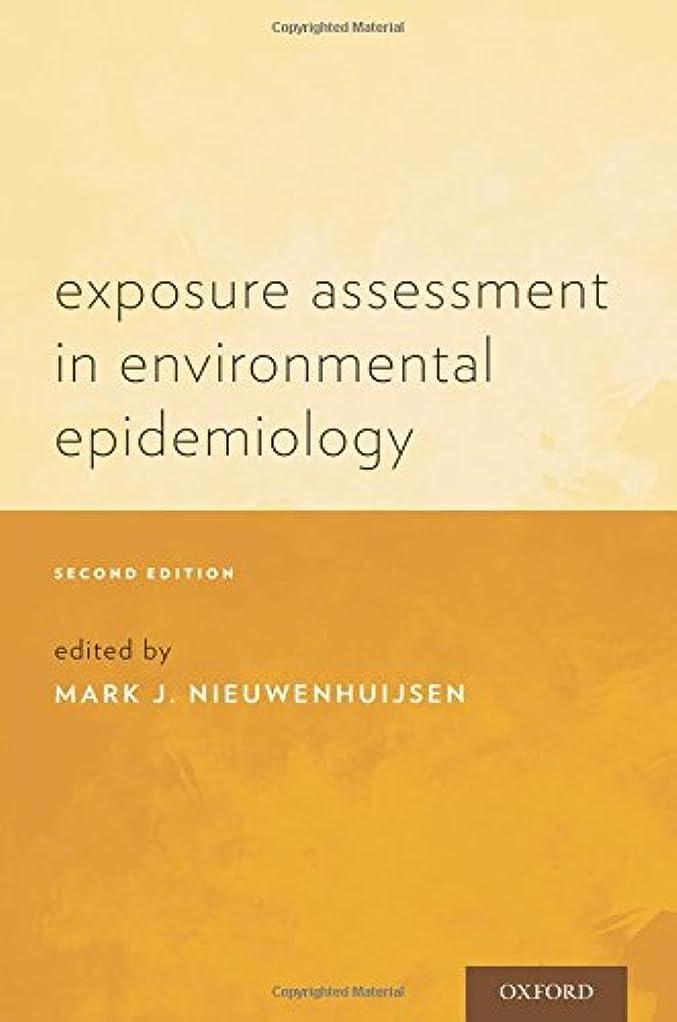 ジャベスウィルソン推測する表向きExposure Assessment in Environmental Epidemiology