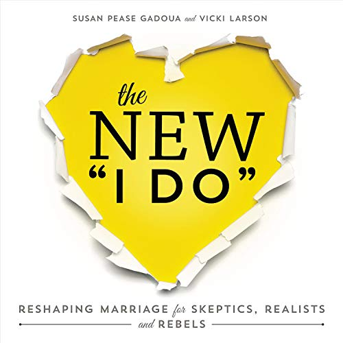 The New I Do Audiobook By Susan Pease Gadoua, Vicki Larson cover art